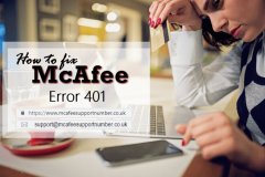 Fix McAfee Error Code 401 | Contact McAfee Support